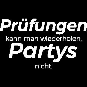 Pruefungen kann man wiederholen Partys nicht 5 we