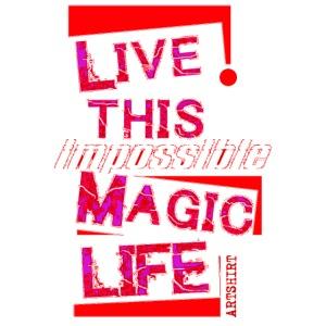 live this magic life tekst rood