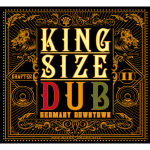 KING SIZE DUB - Germany Downtown 2