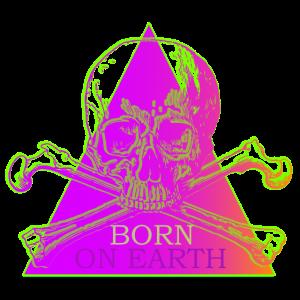 Born On Earth / Skull & Triangle