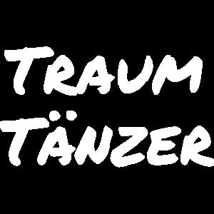 Traum Tänzer Dreamer Schriftzug