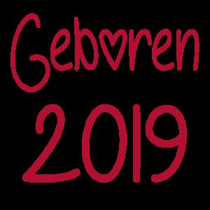 Geboren 2019 Baby Geburt 2019 Geschenk Strampler
