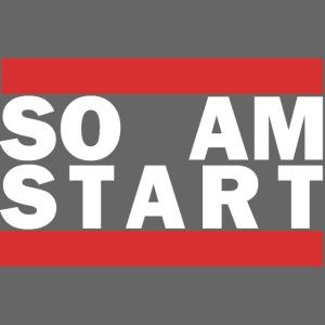 so am Start