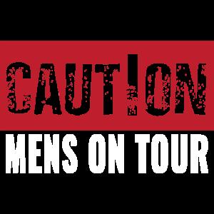Junggesellenabschied Vorsicht Männer Tour Shirt