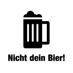 Nicht dein Bier