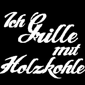 Holzkohle grillen Grill Schriftzug