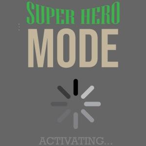 Superhelden Modus aktiviert