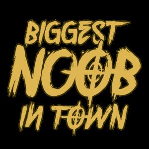 Biggest Noob in Twon