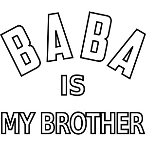 Baba is my brother outline