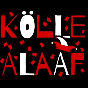 Kölle Alaaf - Köln Kölle Karneval Fastelovend rot