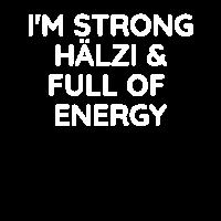 I'm Strong, Hälzi & Full of Energy