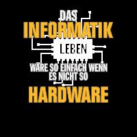 Informatik Leben - Wenn es nicht so Hardware