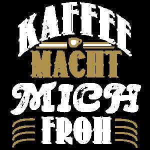 Kaffee macht froh Geschenkidee