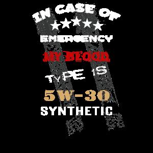 Im Notfall ist meine Blutgruppe 5W 30