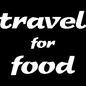 travel for food Feinschmecker Geschenk shirt