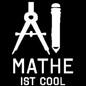 Mathe ist cool Mathematiker Mathelehrer
