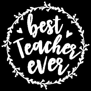 best Teacher ever white