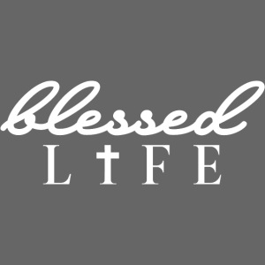 Blessed Life - Jesus Christlich