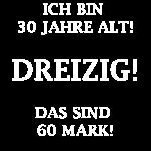 30 Jahre - 60 Mark