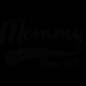 Funny Mommy Shirt Since 2019 Muttertag geschenk