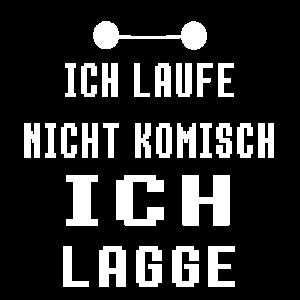 ICH LAUFE NICHT KOMISCH - ICH LAGGE - GAMING GAMER