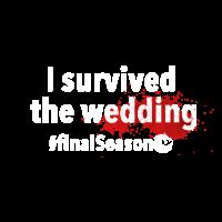 I survived the wedding | White
