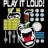 Play it loud! Mach es laut!