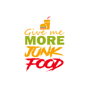 Give Me More Junk Food