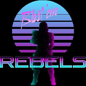 Rebels Blast 'em 80s Retro Design