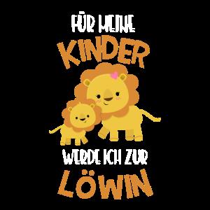 Für meine Kinder werde ich zur Löwin