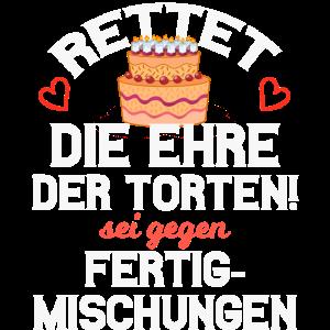 Lustiger Spruch Torte Backen Bäcker Humor Geschenk