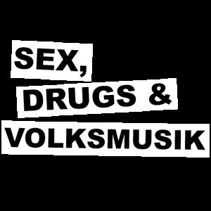 Sex, Drugs and Volksmusik