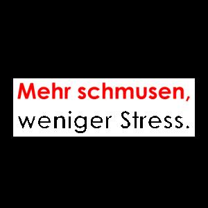 Mehr schmusen, weniger Stress.