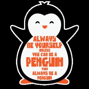 Pinguin T-Shirt - Sei immer ein Pinguin Lenny