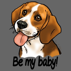 "Chien beagle ""Be my baby"" (texte noir)"