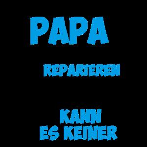 Wenn Papa es nicht reparieren kann