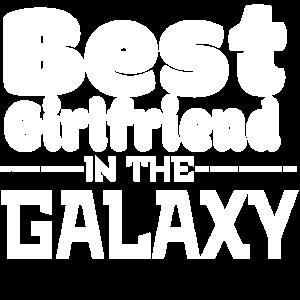 Best Girlfriend in the Galaxy! ! Geschenkidee