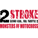 2 stroke great # Monsters of Motocross
