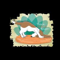 "Yoga Dog ""This is Yoga Baby!"""