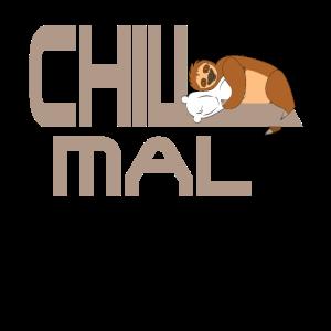 Faultier Chill Mal relax chillen abhängen Geschenk
