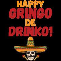 Cooles Cinco de Mayo Party Geschenk Gringo Drinko