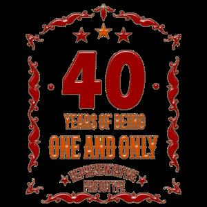 40.Geburtstag Geschenk - 40 Years Of Being