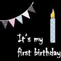 Its my first birthday - erster geburtstag