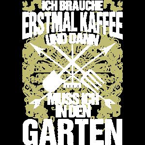 Garten - Erstmal Kaffee