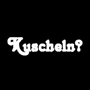 Kuscheln?