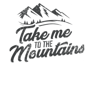 Take me to the mountains Geschenk