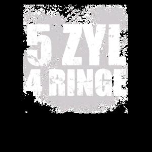 5 Zylinder 4 Ringe