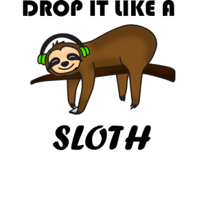 Drop it Like a Sloth