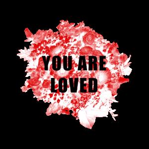 Du wirst geliebt - Blumen