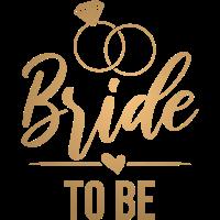 Bride to be - Zukünftige Braut - gold